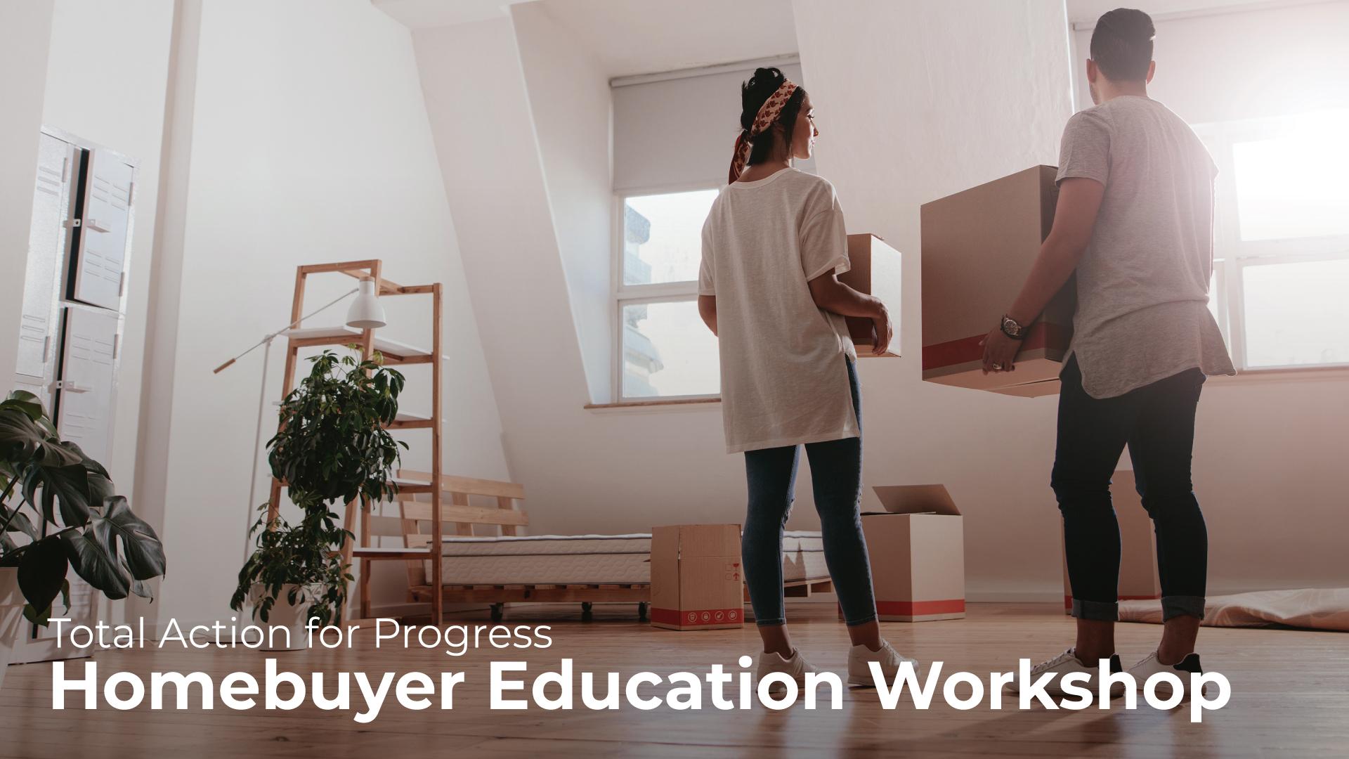 Homebuyers Education Workshop