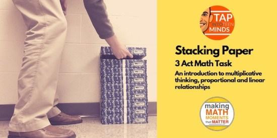 TITM - Stacking Paper 3 Act Math Task