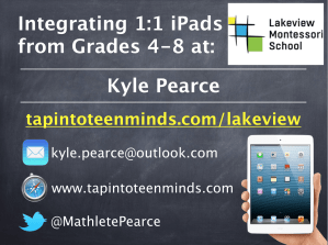Integrating 1 to 1 iPads from Grades 4 to 8 at Lakeview Montessori