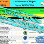 Let's Make an Online Assessment Tool That Rocks!