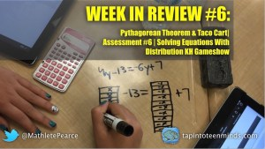 Week In Review 6 - Pythagorean Theorem Taco Cart Solving Equations Featured Image