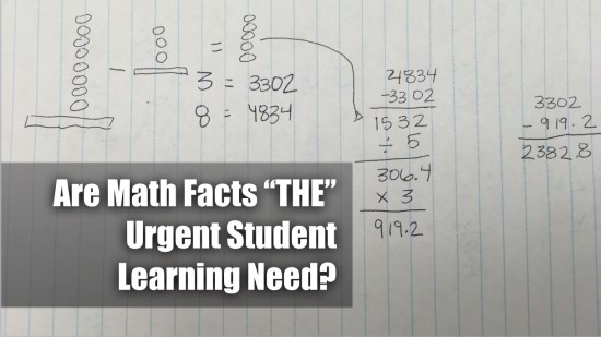 Are Math Facts THE Urgent Student Learning Need