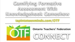 OTF Connect Webinar - Gamifying Formative Assessment With Knowledgehook Gameshow