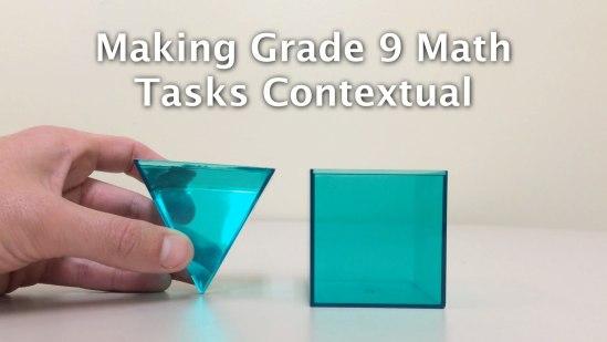 OAME 2016 Making Grade 9 Tasks Contextual