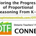 OTF Connect Exploring the Progression of Proportional Reasoning From K-9