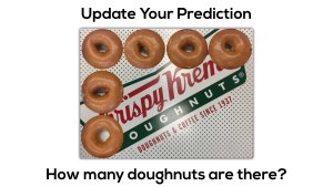 Krispy Kreme Donut Delight - Primary Act 2 Scene 2 - Update Your Prediction 2