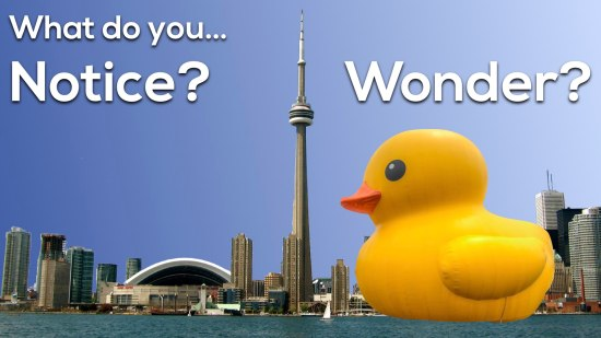 Giant Rubber Duck vs. CN Tower 3 Act Math 003 What Do You Notice and Wonder