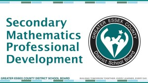 GECDSB Secondary Math Department Heads Professional Development