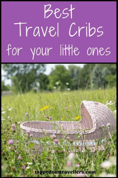 Best Travel Cribs for your little ones. How to travel around the world with little ones still have them sleep like they were at home. Can't decide which crib to get, check out our guide on the top 10 travel cribs available and hear real life reviews of these amazing products in action.