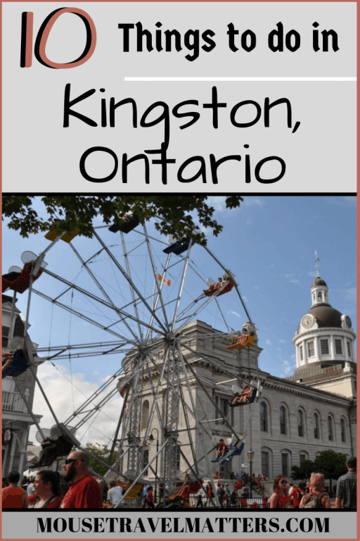 """If you only have time for a few activities, check out this list of things you must do so that you won't miss out anything in Kingston, Ontario, the """"Limestone City"""""""