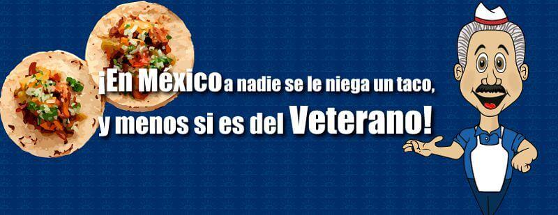 En México a nadie se le niega un taco de El Veterano