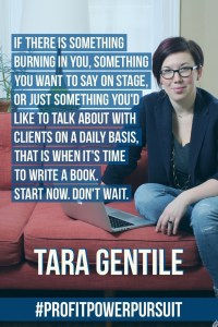 Tara Gentile on writing a book on Profit. Power Pursuit.