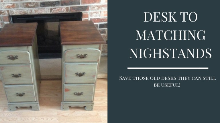 Desk Made Into Matching Night Stands