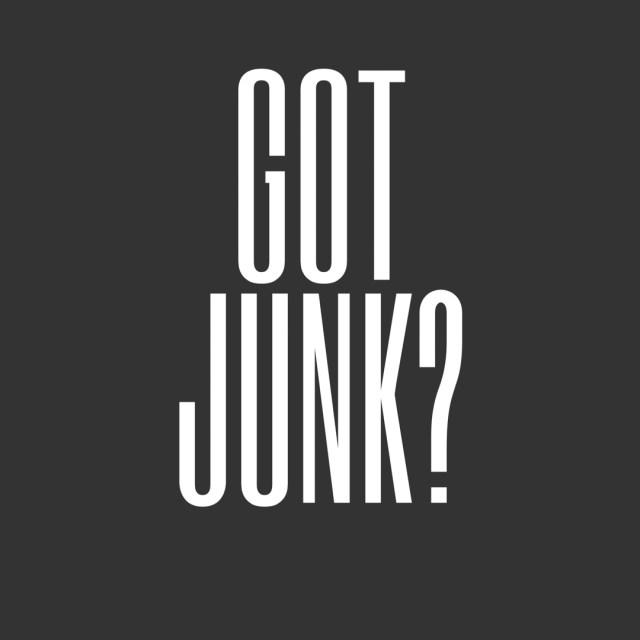 got junk?