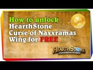 How to unlock HearthStone Curse of Naxxramas Wing for FREE with secret achievements