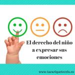 El derecho del niño a expresar sus emociones