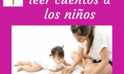 Beneficios de leer cuentos a los niños