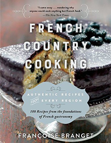 Cookbook cover- French Country Cooking: Authentic Recipes from Every Region.
