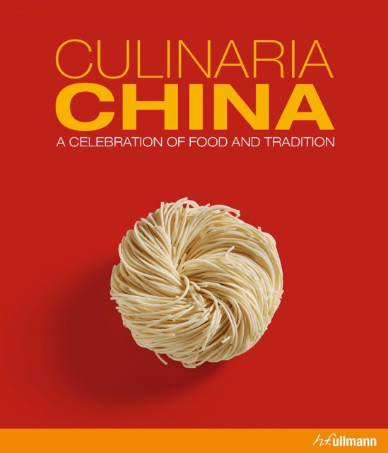 Cookbook cover- Culinaria China: A Celebration of Food and Tradition.