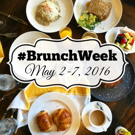 Brunch Week Logo- #BrunchWeek May 2-7, 2016 over a photo of table filled with plates of sandwiches, pastries, fruit, and orange juice.