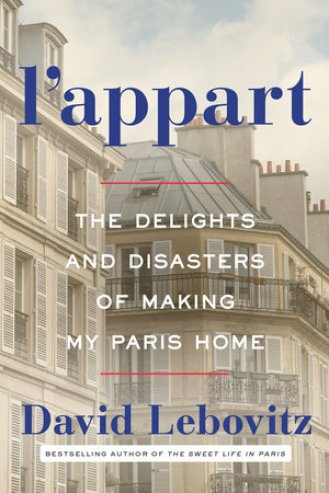Cookbook cover- L'Appart: The Delights and Disasters of Making My Paris Home.