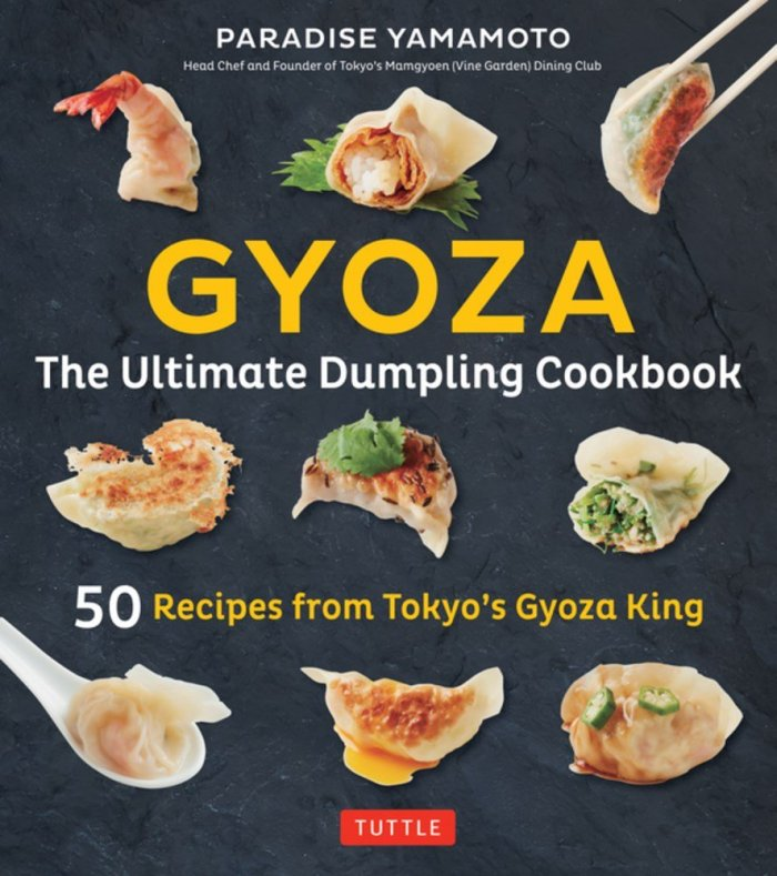 Cookbook Cover- Gyoza: The Ultimate Dumpling Cookbook, 50 Recipes from Tokyo's Gyoza King.
