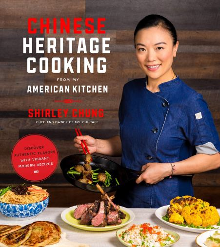 Cookbook cover- Chinese Heritage Cooking From My  American Kitchen by Shirley Chung: Chef and Owner of Ms Chi Cafe. Discover Authentic Flavors with Vibrant Modern Recipes.