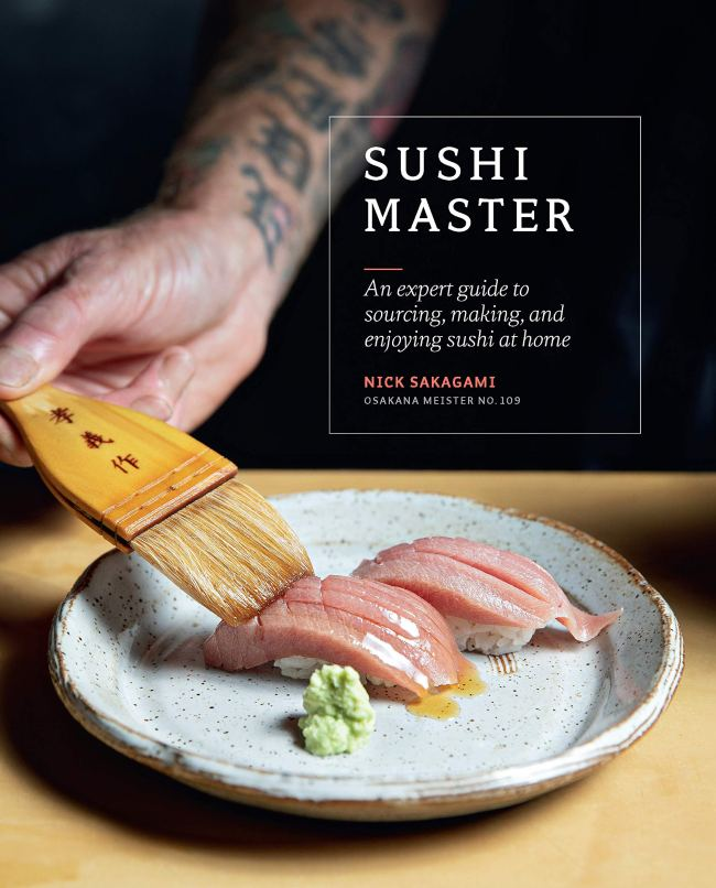Cookbook cover- Sushi Master: An Expert Guide to Sourcing, Making, and Enjoying Sushi at Home by Nick Sakagami.