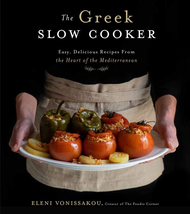 Cookbook cover- The Greek Slow Cooker: Easy, Delicious Recipes from the Heart of the Mediterranean by Eleni Vonissakou, Creator of The Foodie Corner