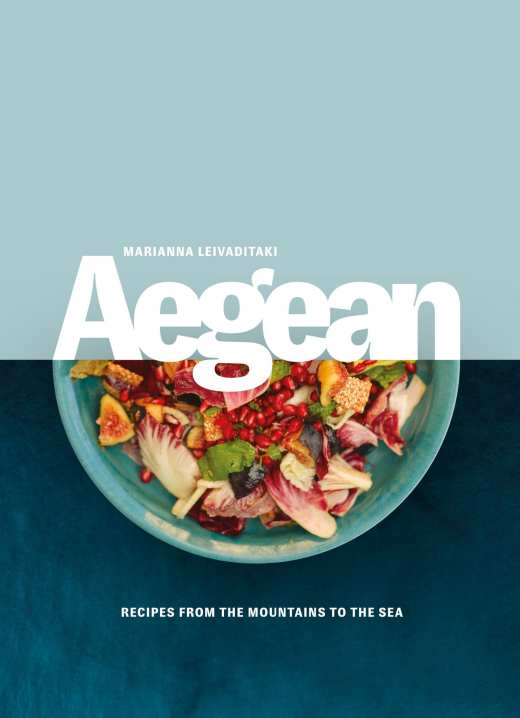 Cookbook cover- Aegean: Recipes from the Mountains to the Sea by Marianna Leivaditaki