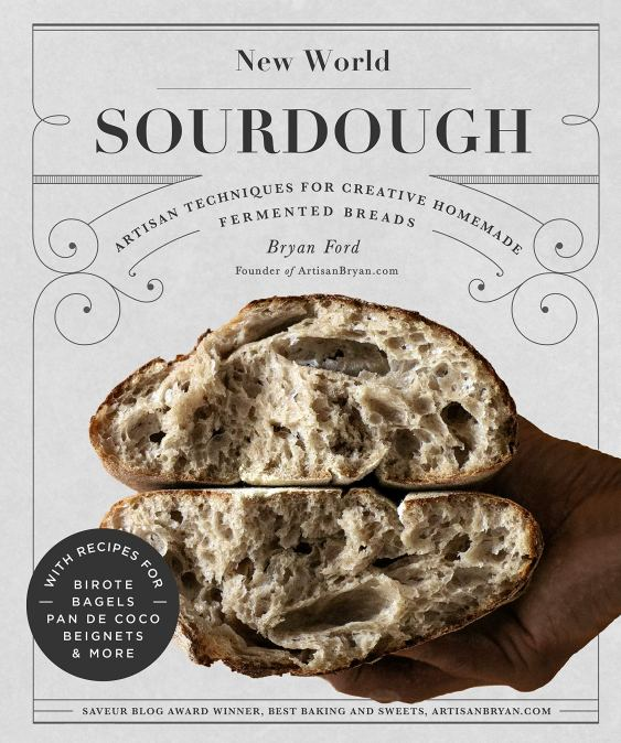 Cookbook cover- New World Sourdough by Bryan Ford.