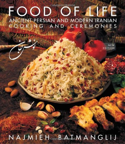 Cookbook cover- Food of Life: Ancient Persian and Modern Iranian Cooking and Ceremonies.