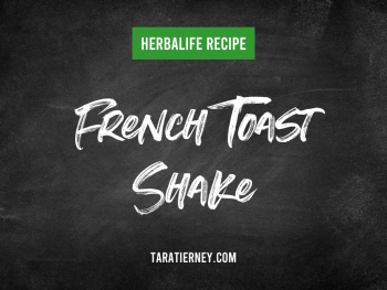 Herbalife French Toast Shake Recipe