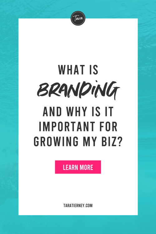 What is branding and why is it important for growing my biz?
