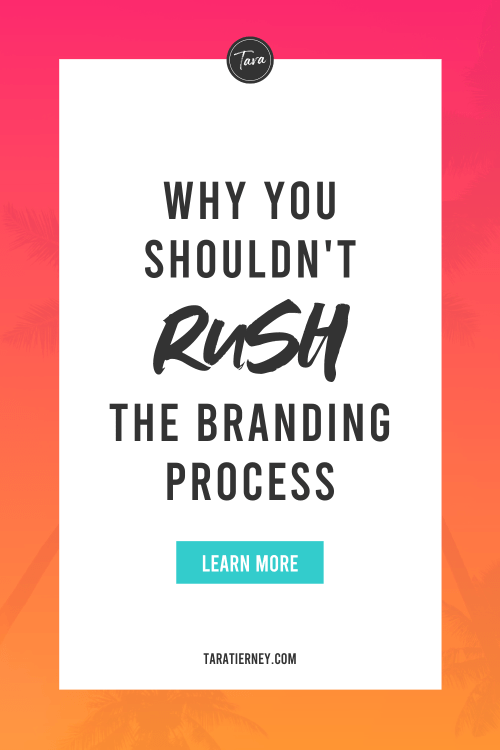 Why You Shouldn't Rush the Branding Process