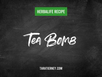 Herbalife Tea Bomb Recipe - Tara Tierney