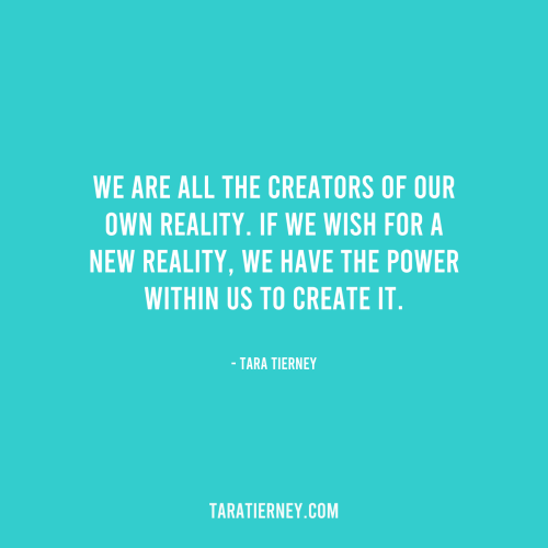We are all the creators of our own reality