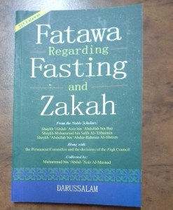 Fatawa Regarding Fasting and Zakah Fatawa Regarding Fasting and Zakah