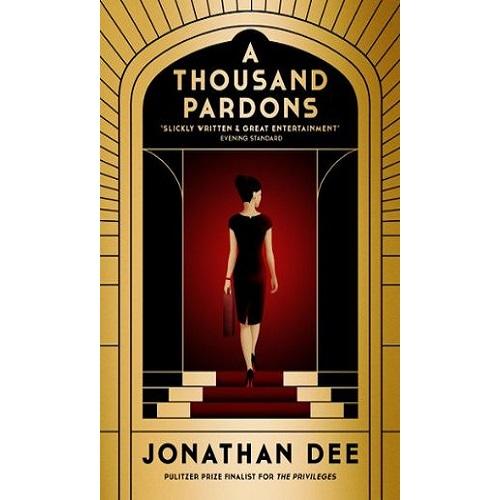 A Thousand Pardons: A Novel Paperback