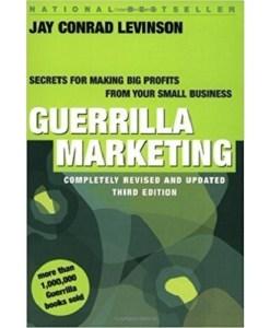 Guerrilla Marketing Jay Conrad Levinson