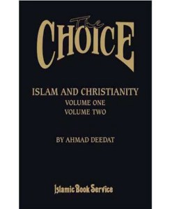 The Choice Islam and Christianity