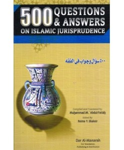 500 Questions & Answers on Islamic Jurisprudence