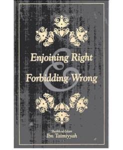 Enjoining Right And Forbidding Wrong: Ibn Taymiyyah / Morgan