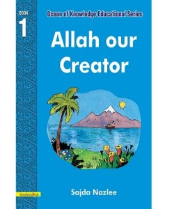 Allah Our Creator by Sajda Nazlee