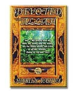 Devoted to Allah By Harun Yahya1
