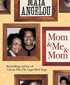 Mom and Me and Mom by Dr Maya Angelou Hardcover