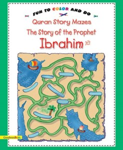 Quran Story Mazes, The Story of the Prophet Ibrahim