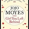 The Girl You Left Behind by,Jojo Moyes