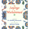 The Sayings of Muhammad (pbuh) Paperback Sir Abdullah Suhrawardy
