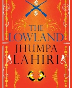 The lowland by Jhumpa Lahiri Hardcover